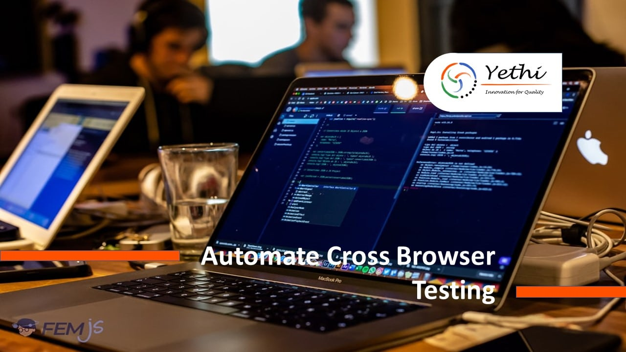 Automate Cross Browser Testing