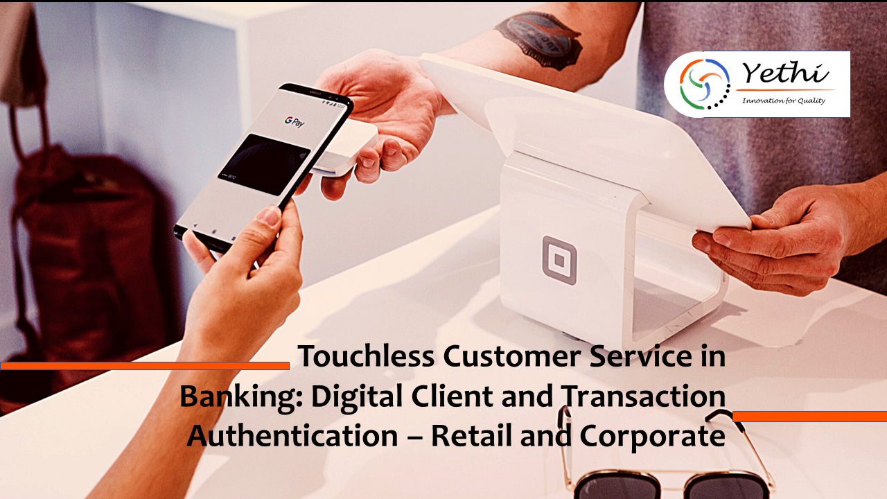 Touchless Customer Service in Banking